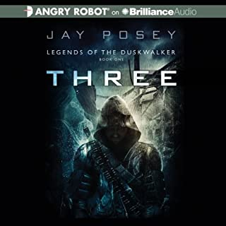 Three     Legends of the Duskwalker, Book 1              By:                                                                                                                                 Jay Posey                               Narrated by:                                                                                                                                 Luke Daniels                      Length: 13 hrs and 2 mins     2,373 ratings     Overall 4.2
