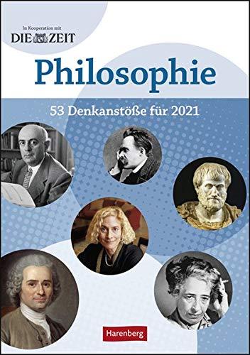 DIE ZEIT Philosopie Kalender 2021: 53 Denkanstöße für 2021