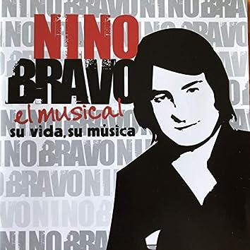 Nino Bravo el Musical, Su Vida, Su Musica