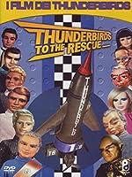 Thunderbirds To The Rescue [Italian Edition]