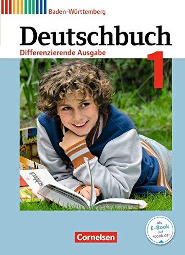 Deutschbuch - Differenzierende Ausgabe Baden-Württemberg - Bildungsplan 2016: Band 1: 5. Schuljahr - Schülerbuch