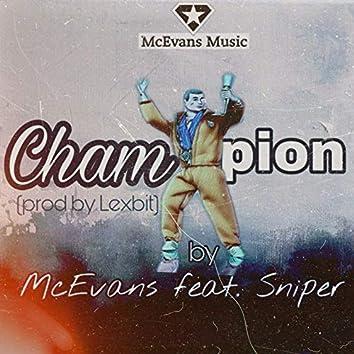 Champion (feat. Sniper)