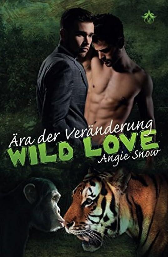 間接的鎮痛剤啓発するAera der Veraenderung (Wild Love)