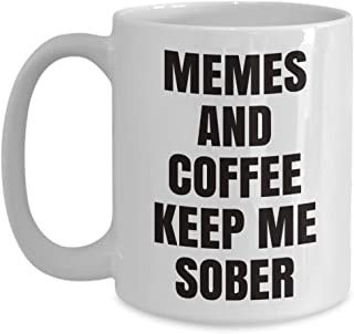 sobriety mug - memes and coffee keep me sober - funny gift cup (white 11 or 15 oz)