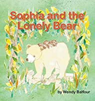Sophia and the Lonely Bear