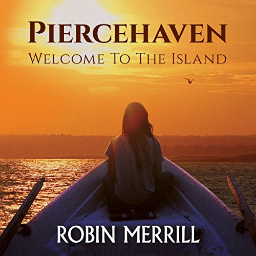 Piercehaven: Welcome to the Island audiobook cover art