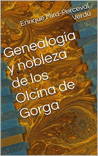 Genealogía y nobleza de los Olcina de Gorga (Genealogías de Alicante nº 1)