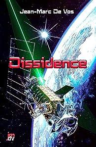 Dissidence par Jean-Marc De Vos