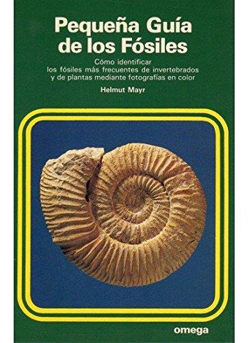 PEQ.GUIA DE LOS FOSILES (GUÍAS DEL NATURALISTA-PEQUEÑAS GUÍAS)