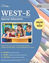 WEST-E Special Education Study Guide 2020-2021: Test Prep and Practice Questions for the WEST-E Special Education 070 Exam