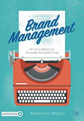Brand Management: An Introduction through Storytelling