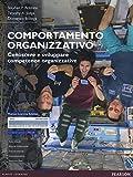 Comportamento organizzativo. Conoscere e sviluppare competenze organizzative. Con aggiornamento online (Economia)