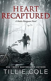 Heart Recaptured (Hades Hangmen Book 2) by [Tillie Cole]