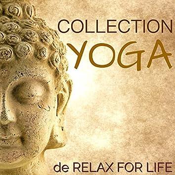Collection Yoga - Musique pour Cours de Yoga et Méditation Profond