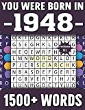 You Were Born In 1948: Word Search Puzzle Book For Adults & Seniors 1500+ Large Print Words With Solutions