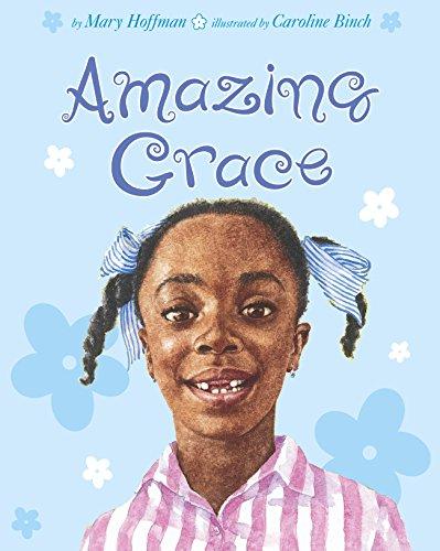 Amazing Grace (Grace-picture Books) (English Edition)