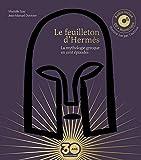 Le feuilleton d'Hermès - livre audio collector