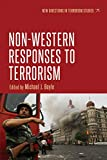 Non-Western responses to terrorism (New Directions in Terrorism Studies) (English Edition)