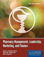 Pharmacy Management, Leadership, Marketing, And Finance by Chisholm-Burns, Marie A., Vaillancourt, Allison M., Shepherd, Marv (October 4, 2012) Paperback
