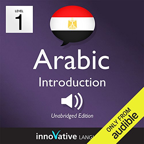 Learn Arabic with Innovative Language's Proven Language System - Level 1: Introduction to Arabic                   By:                                                                                                                                 Innovative Language Learning                               Narrated by:                                                                                                                                 ArabicPod101.com                      Length: 17 mins     25 ratings     Overall 4.0