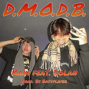 D.M.O.D.B.