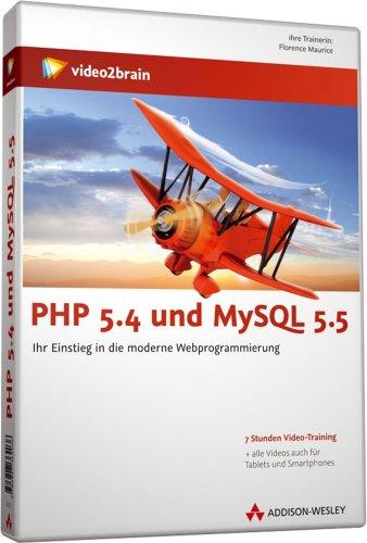 PHP 5.4 und MySQL 5.5 - Videotraining - Dynamische Websites erfolgreich gestalten