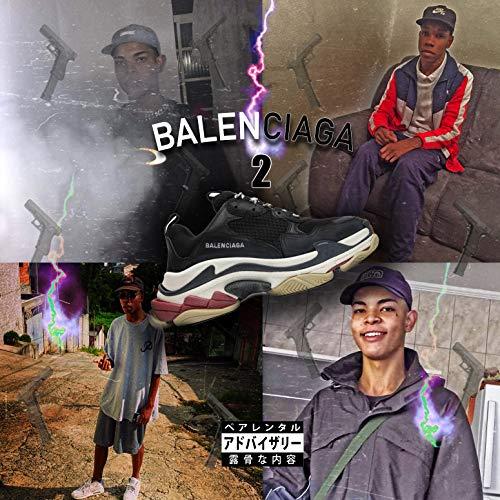 Balenciaga 2 [Explicit]