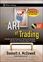The ART of Trading: Combining the Science of Technical Analysis with the Art of Reality–Based Trading