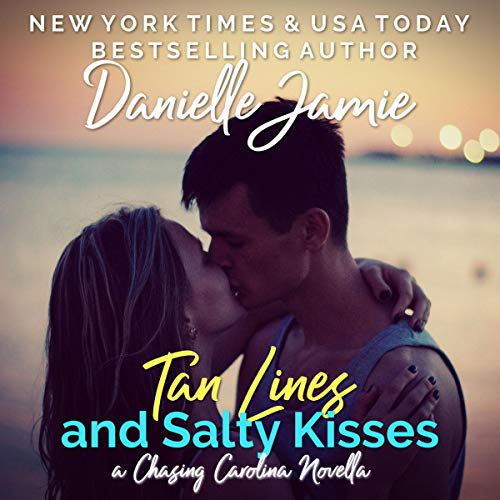 Tan Lines and Salty Kisses: Parker & Becca cover art