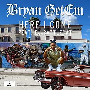 Here I Come (feat. DJ Battlecat)