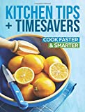 Kitchen Tips and Timesavers by Cuisine at Home