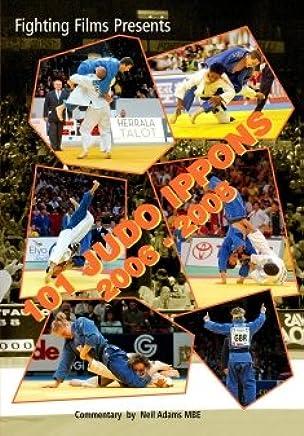 101 Judo Judo Judo Ippons 2006-2008 B002MY0CGO   | Hohe Qualität und Wirtschaftlichkeit  f2fd6d