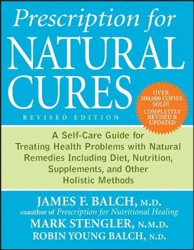 Best Review Of Prescription for Natural Cures: A Self-Care Guide for Treating Health Problems with N...