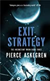 Exit Strategy (Book Three Inconstant Moon Trilogy) by Pierce Askegren (2006-02-28)