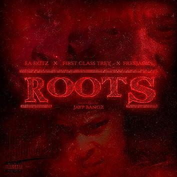 Roots (feat. FirstClass Trey & Freejack)