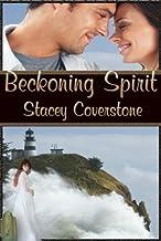 Beckoning Spirit (A Paranormal Lighthouse Short Story) (English Edition)