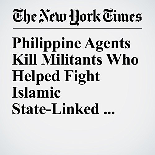 Philippine Agents Kill Militants Who Helped Fight Islamic State-Linked Forces copertina