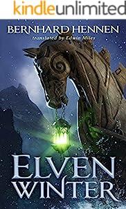 The Elven The Saga Of The Elven 1 By Bernhard Hennen