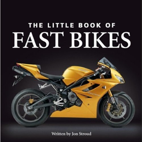 The Little Book of Fast Bikes