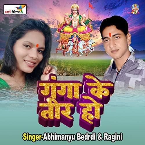 Abhimanyu Bedardi & Ragini