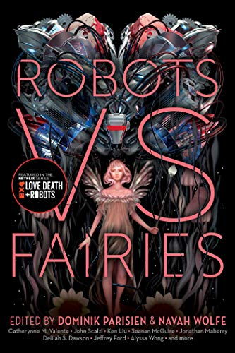 Robots vs. Fairies (English Edition)