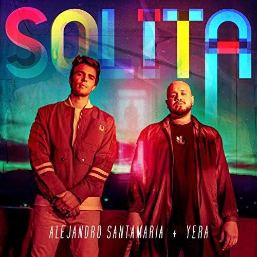 Alejandro Santamaria & Yera