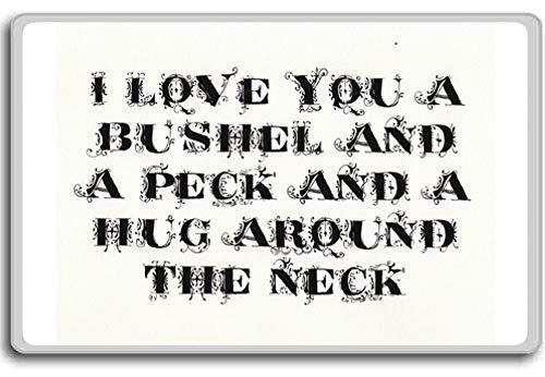 Ik hou van je een bushel en een pik en een knuffel rond de nek - Motivational Quotes Fridge Magnet