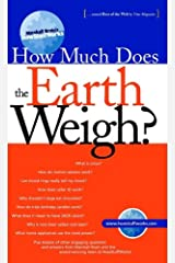 Marshall Brain's How Stuff Works: How Much Does the Earth Weigh? Kindle Edition