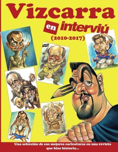 Vizcarra En Interviu: Las Mejores Caricaturas de Vizcarra en la revista Interviu