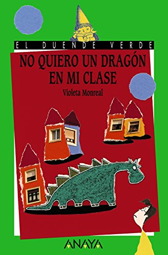 No quiero un dragon en mi clase / I do not Want a Dragon in my Class