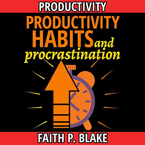Productivity Habits and Procrastination: 2 Books in 1 audiobook cover art