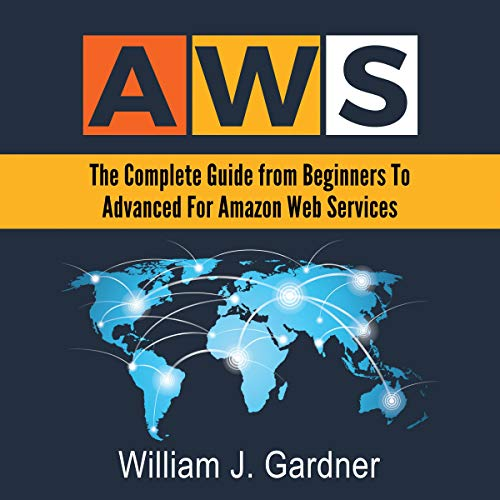 AWS: The Complete Guide from Beginners to Advanced for Amazon Web Services Titelbild