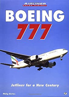Boeing 777: Jetliner for a New Century (Airliners in Color)