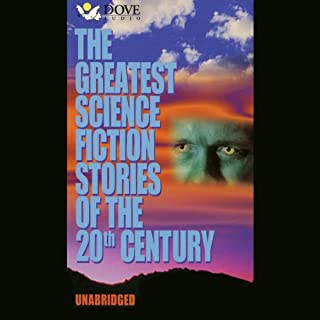 The Greatest Science Fiction Stories of the 20th Century audiobook cover art
